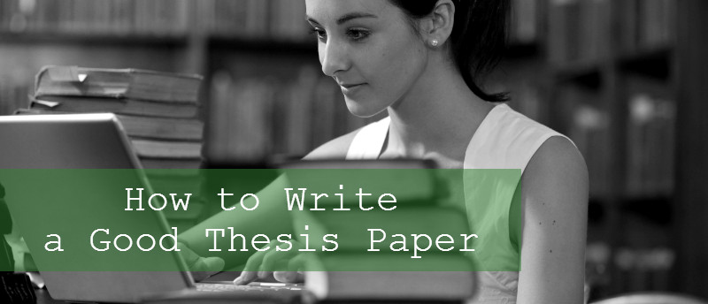 How to Write a Thesis Paper